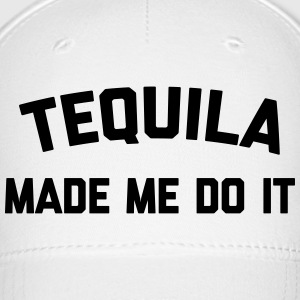 Tequila Do It Funny Quote Sportswear - Baseball Cap