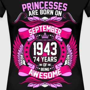 Princesses Are Born On September 1943 74 Years T-Shirts - Women's Premium T-Shirt