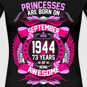 Princesses Are Born On September 1944 73 Years T-Shirts - Women's Premium T-Shirt
