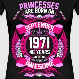 Princesses Are Born On September 1971 46 Years T-Shirts - Women's Premium T-Shirt