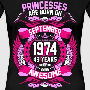 Princesses Are Born On September 1974 43 Years T-Shirts - Women's Premium T-Shirt