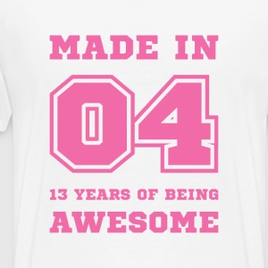 Made in 04 13 Years of being awesome T-Shirts - Men's Premium T-Shirt