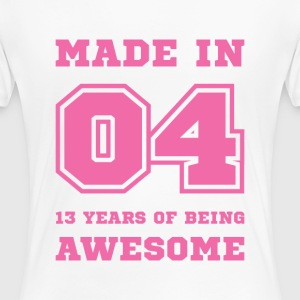 Made in 04 13 Years of being awesome T-Shirts - Women's Premium T-Shirt