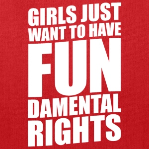 GIRLS JUST WANT TO HAVE FUNDAMENTAL RIGHTS - Tote Bag