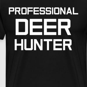 Professional Deer Hunter Great Outdoors T-Shirt T-Shirts - Men's Premium T-Shirt