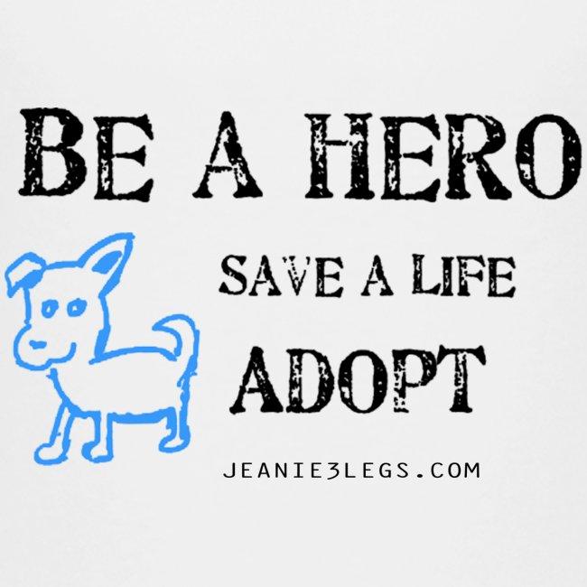 Kids - Be A Hero. Save A Life. Adopt.