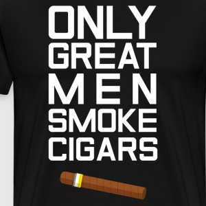 Only Great Men Smoke Cigars T-Shirt T-Shirts - Men's Premium T-Shirt