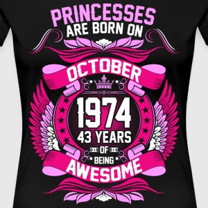 Princesses Are Born On October 1974 43 Years T-Shirts - Women's Premium T-Shirt