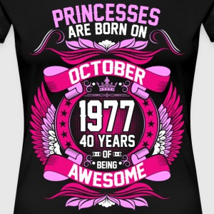 Princesses Are Born On October 1977 40 Years T-Shirts - Women's Premium T-Shirt