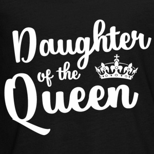 Daughter of the Queen Kids' Shirts - Kids' Premium Long Sleeve T-Shirt