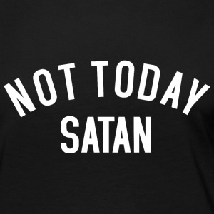 Not today Satan Long Sleeve Shirts - Women's Premium Long Sleeve T-Shirt