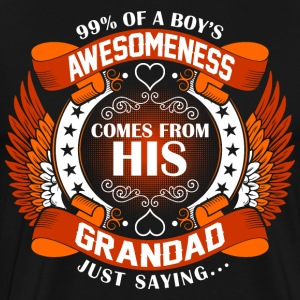 Boys Awesomeness Comes From His Grandad T-Shirts - Men's Premium T-Shirt