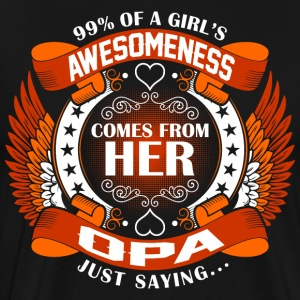 Girls Awesomeness Comes From Her Opa T-Shirts - Men's Premium T-Shirt