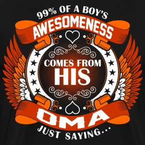 Boys Awesomeness Comes From His Oma T-Shirts - Men's Premium T-Shirt