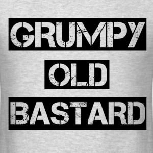 Grumpy Old Bastard T-Shirts - Men's T-Shirt