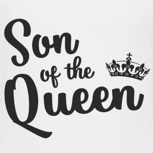 Son of the Queen Baby & Toddler Shirts - Toddler Premium T-Shirt