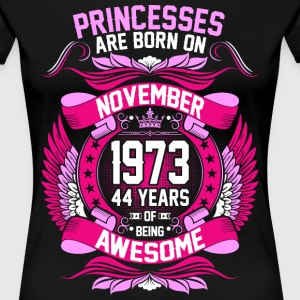 Princesses Are Born On November 1973 44 Years T-Shirts - Women's Premium T-Shirt