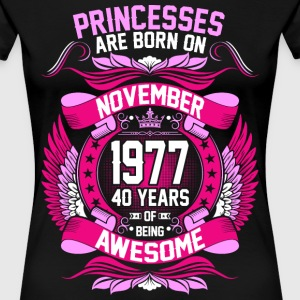 Princesses Are Born On November 1977 40 Years T-Shirts - Women's Premium T-Shirt