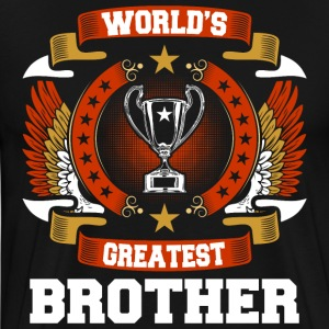 Worlds Greatest Brother T-Shirts - Men's Premium T-Shirt