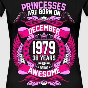 Princesses Are Born On December 1979 38 Years T-Shirts - Women's Premium T-Shirt