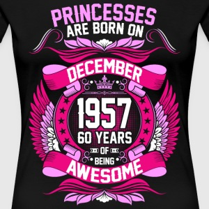Princesses Are Born On December 1957 60 Years T-Shirts - Women's Premium T-Shirt