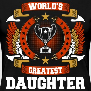 Worlds Greatest Daughter T-Shirts - Women's Premium T-Shirt