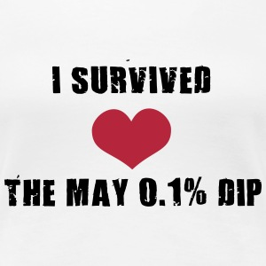 Trader's Shirt - I survided the May 0.1%Dip T-Shirts - Women's Premium T-Shirt