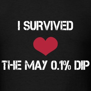 Trader's Shirt - I survided the May 0.1%Dip T-Shirts - Men's T-Shirt