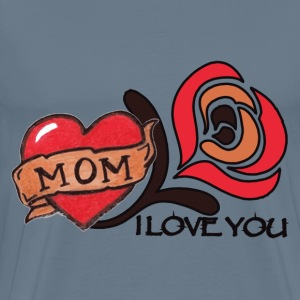 I love you mom! - Men's Premium T-Shirt
