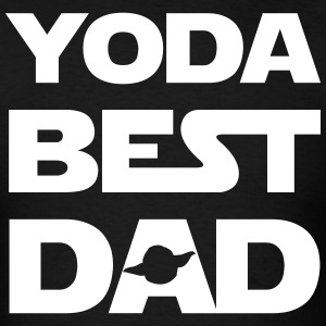 YODA BEST DAD IN WHOLE THE UNIVERSE T-Shirts - Men's T-Shirt