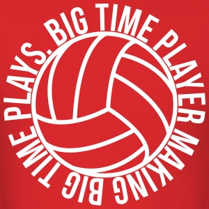 Big Time Volleyball Player shirt - Men's T-Shirt