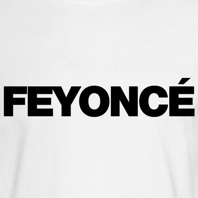 568c1407 Feyonce T-Shirts | Mens Feyonce Shirt (multiple colors) - Mens Long ...