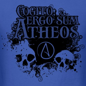Cogito, ergo sum Atheos - I think, therefore I am Atheist T-Shirts - Men's T-Shirt