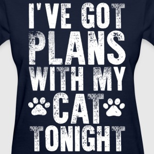 Plans With my Cat T-Shirts - Women's T-Shirt