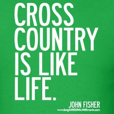 Cross Country is Like Life T-Shirts