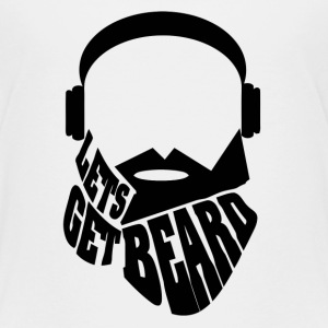 Lets Get Beards - Kids' Premium T-Shirt