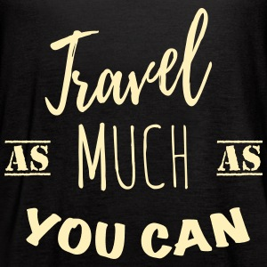 Travel as much as you can 1c Tanks - Women's Flowy Tank Top by Bella