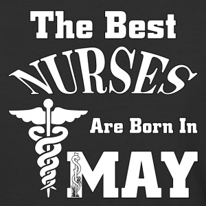 The Best Nurses Are Born In MAY Mens Baseball T-Sh - Baseball T-Shirt