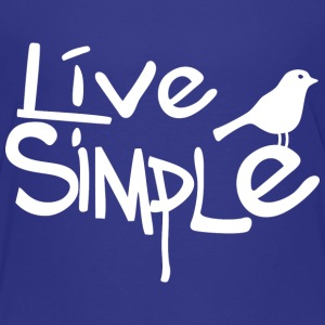 Live simple (dark) Baby & Toddler Shirts - Toddler Premium T-Shirt