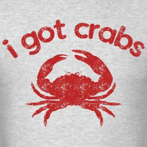 i got crabs - Men's T-Shirt