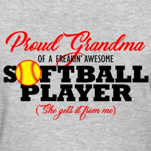 Softball Grandma (She gets it from me) T-Shirts - Women's T-Shirt