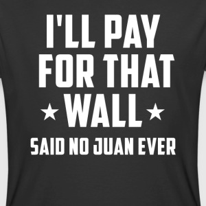 Funny Donald Trump Anti Trump No Wall T-Shirt - Men's 50/50 T-Shirt