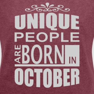 born in october T-Shirts - Women´s Roll Cuff T-Shirt