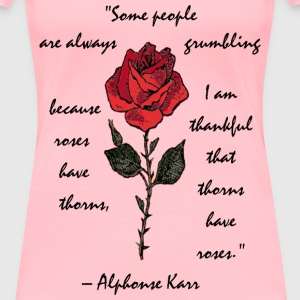 Some people are always complaining. Alfonse Karr - Women's Premium T-Shirt