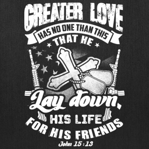 Greater love has no one than this quote Bags & backpacks - Tote Bag