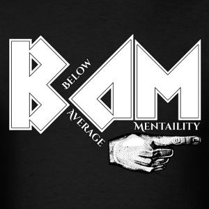 Below Average Mentality Mens T-Shirt - Men's T-Shirt