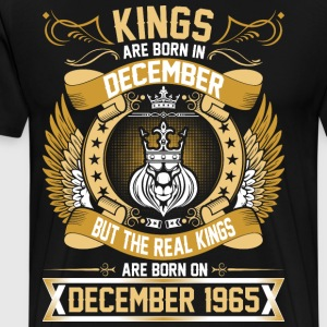The Real Kings Are Born On December 1965 T-Shirts - Men's Premium T-Shirt