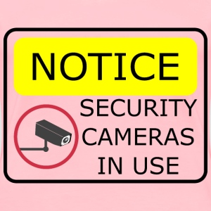 Security Camera Sign - Women's Premium T-Shirt