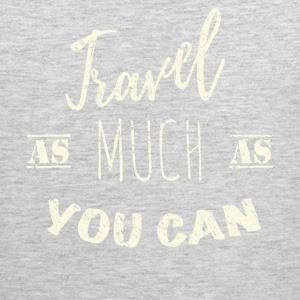 Travel as much as you can  Sportswear - Men's Premium Tank