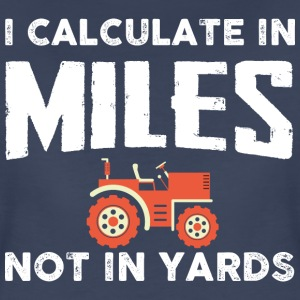 Farmer I calculate T-Shirts - Women's Premium T-Shirt